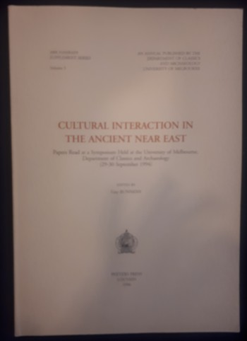 Image for Cultural Interaction in the Ancient Near East. Abr-Nahrain Supplement Series Volume 5